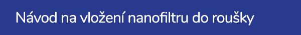 Návod na vložení nanofiltru do roušky